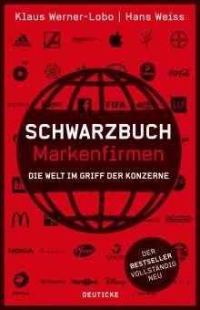 Klaus Werner-Lobo: Schwarzbuch Markenfirmen, Buch
