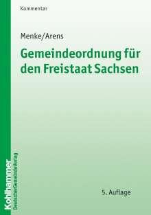 Ulrich Menke: Gemeindeordnung für den Freistaat Sachsen, Buch
