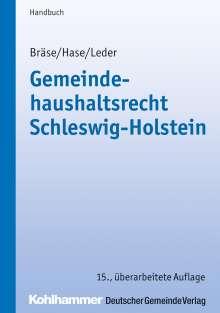 Uwe Bräse: Gemeindehaushaltsrecht Schleswig-Holstein, Buch