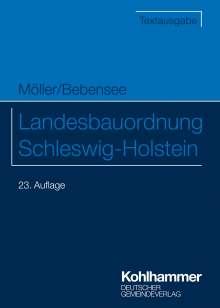 Gerd Möller: Landesbauordnung Schleswig-Holstein, Buch