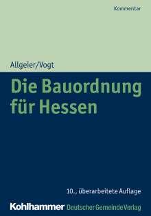 Erich Allgeier: Die Bauordnung für Hessen, Buch