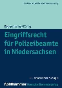 Jan Roggenkamp: Eingriffsrecht für Polizeibeamte in Niedersachsen, Buch