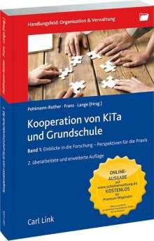 Kooperation von Kita und Grundschule. Band 1, Buch