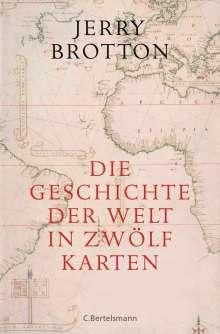 Jerry Brotton: Die Geschichte der Welt in zwölf Karten, Buch