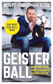 Wolff-Christoph Fuss: Geisterball, Buch