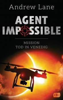 Andrew Lane: AGENT IMPOSSIBLE - Mission Tod in Venedig, Buch