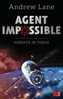 Andrew Lane: AGENT IMPOSSIBLE - Einsatz in Tokio, Buch