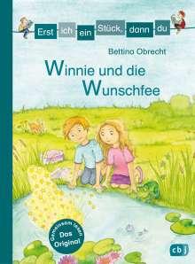 Bettina Obrecht: Erst ich ein Stück, dann du - Winnie und die Wunschfee, Buch