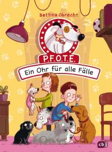 Bettina Obrecht: P.F.O.T.E. - Ein Ohr für alle Fälle, Buch