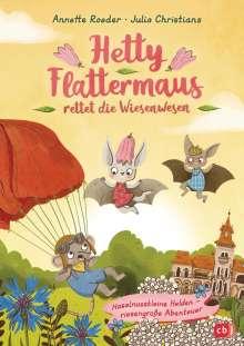 Annette Roeder: Hetty Flattermaus rettet die Wiesenwesen, Buch