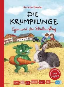 Annette Roeder: Erst ich ein Stück, dann du - Die Krumpflinge - Egon und der Schulausflug, Buch