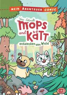 Vera Schmidt: Mein Abenteuercomic - Mops und Kätt entdecken den Wald, Buch