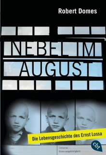 Robert Domes: Nebel im August, Buch