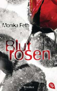 Monika Feth: Blutrosen, Buch