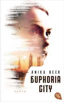 Anika Beer: Euphoria City, Buch