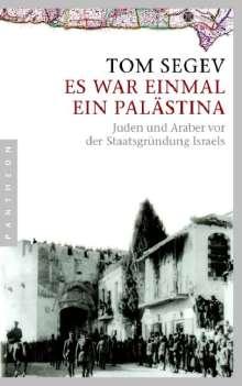 Tom Segev: Es war einmal ein Palästina, Buch