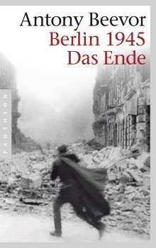 Antony Beevor: Berlin 1945 - Das Ende, Buch
