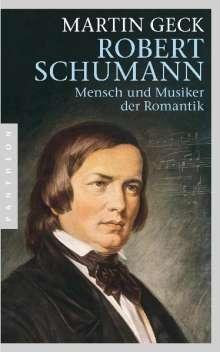 Martin Geck: Robert Schumann, Buch