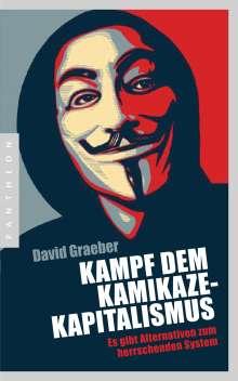 David Graeber: Kampf dem Kamikaze-Kapitalismus, Buch
