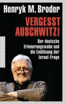 Henryk M. Broder: Vergesst Auschwitz!, Buch