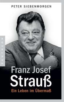 Peter Siebenmorgen: Franz Josef Strauß, Buch