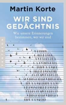 Martin Korte: Wir sind Gedächtnis, Buch