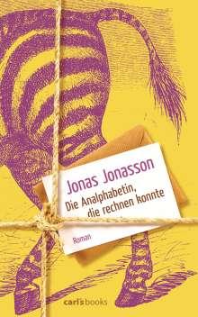 Jonas Jonasson: Die Analphabetin, die rechnen konnte, Buch