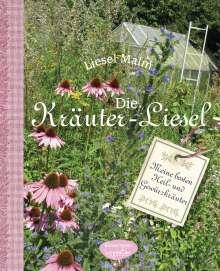 Liesel Malm: Die Kräuter-Liesel, Buch