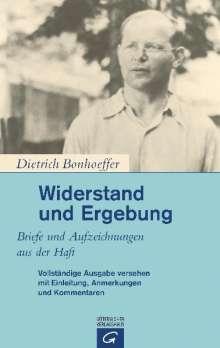 Dietrich Bonhoeffer: Widerstand und Ergebung, Buch