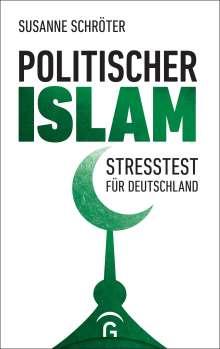 Susanne Schröter: Politischer Islam, Buch
