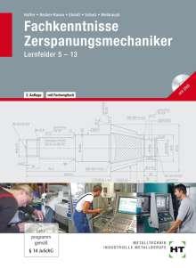 Reiner Haffer: Fachkenntnisse Zerspanungsmechaniker, Buch