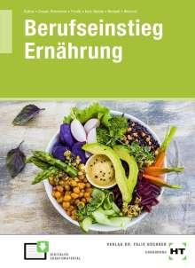 Sabine Baltes: Berufseinstieg Ernährung, Buch