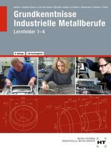 Angelika Becker-Kavan: eBook inside: Buch und eBook Grundkenntnisse Industrielle Metallberufe, Buch