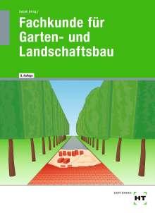 Holger Seipel: eBook inside: Buch und eBook Fachkunde für Garten- und Landschaftsbau, Buch
