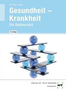 Sabine Baltes: Gesundheit - Krankheit, Buch