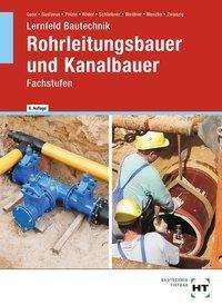 Silke Guse: Lernfeld Bautechnik Rohrleitungsbauer und Kanalbauer, Buch