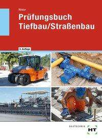 Lutz Röder: Prüfungsbuch Tiefbau / Straßenbau, Buch