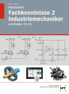 Reiner Haffer: Arbeitsheft Fachkenntnisse 2 Industriemechaniker, Buch