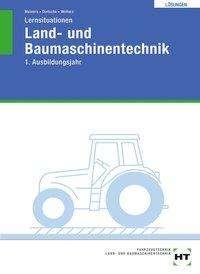 Herrmann Meiners: Lösungen zu Lernsituationen Land- und Baumaschinentechnik, Buch