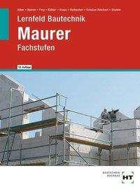 Christa Alber: Lernfeld Bautechnik Maurer, Buch