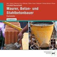 Christa Alber: Lernfeld Bautechnik Maurer, Beton- und Stahlbetonbauer, CD-ROM