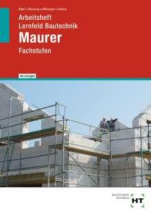 Christa Alber: Arbeitsheft mit eingetragenen Lösungen Lernfeld Bautechnik Maurer, Buch