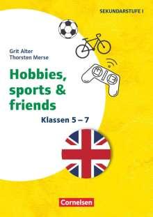 Grit Alter: Klasse 5-7 - Hobbies, Sports & Friends, Buch