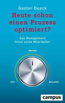 Gunter Dueck: Heute schon einen Prozess optimiert?, Buch