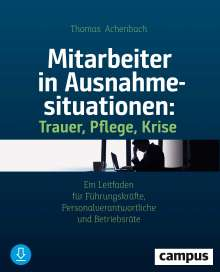 Thomas Achenbach: Mitarbeiter in Ausnahmesituationen - Trauer, Pflege, Krise, Buch