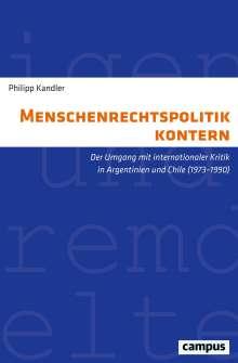 Philipp Kandler: Menschenrechtspolitik kontern, Buch
