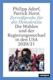 Philipp Adorf: Zerreißprobe für die Demokratie, Buch