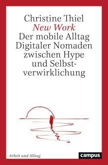 Christine Thiel: New Work, Buch