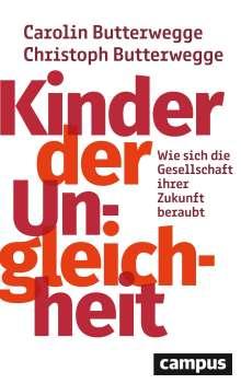 Carolin Butterwegge: Kinder der Ungleichheit, Buch