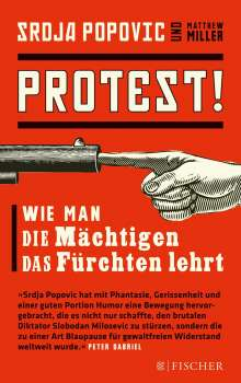 Srdja Popovic: Protest!, Buch